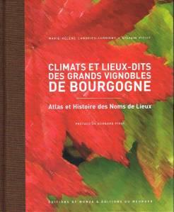 Climats et Lieux-dits des Grands Vignobles de Bourgogne